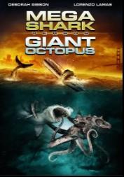 megasharkvsgiantoctopus