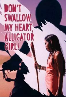 dontswallowmyheartalligatorgirl